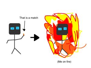 Light myself on fire